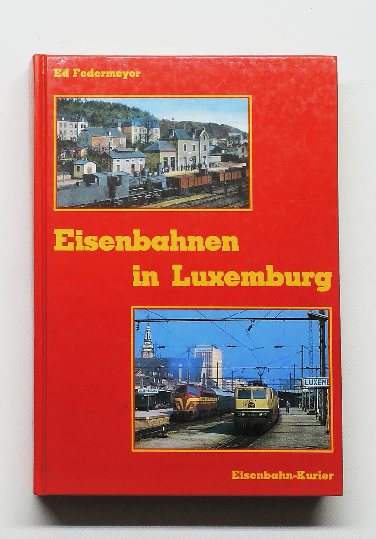 eisenbahnen in luxemburg ed federmeyer ek verlag freiburg 1984 ebay. Black Bedroom Furniture Sets. Home Design Ideas